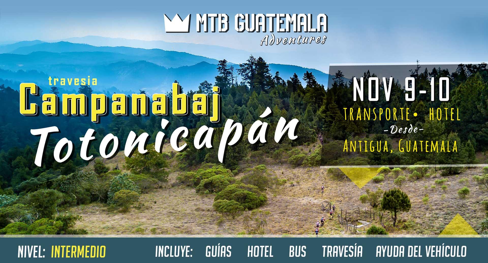 MTB Guatemala - Travesía Campanabaj - Full MTB Weekend